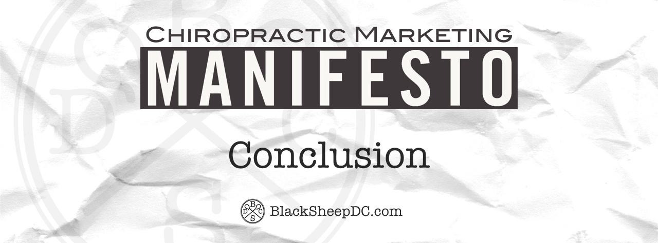 chiropractic marketing manifesto conclusion