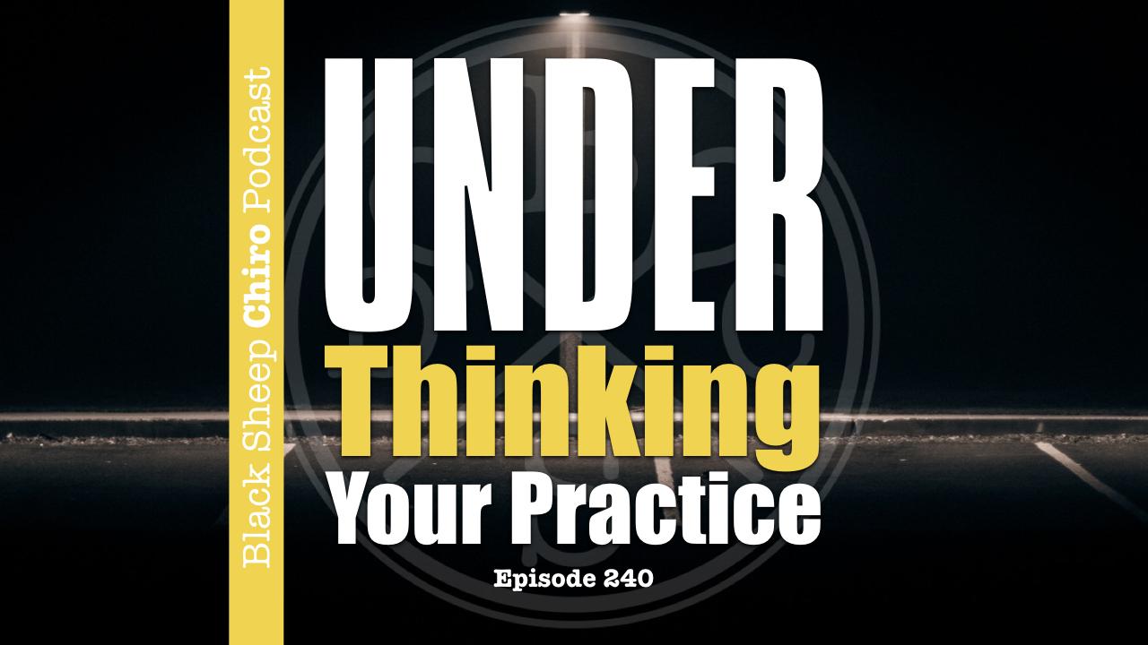 underthinking chiropractic podcast