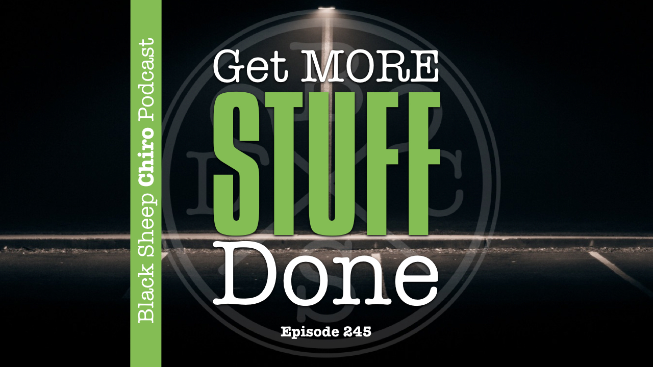 Get Stuff done chiropractic podcast