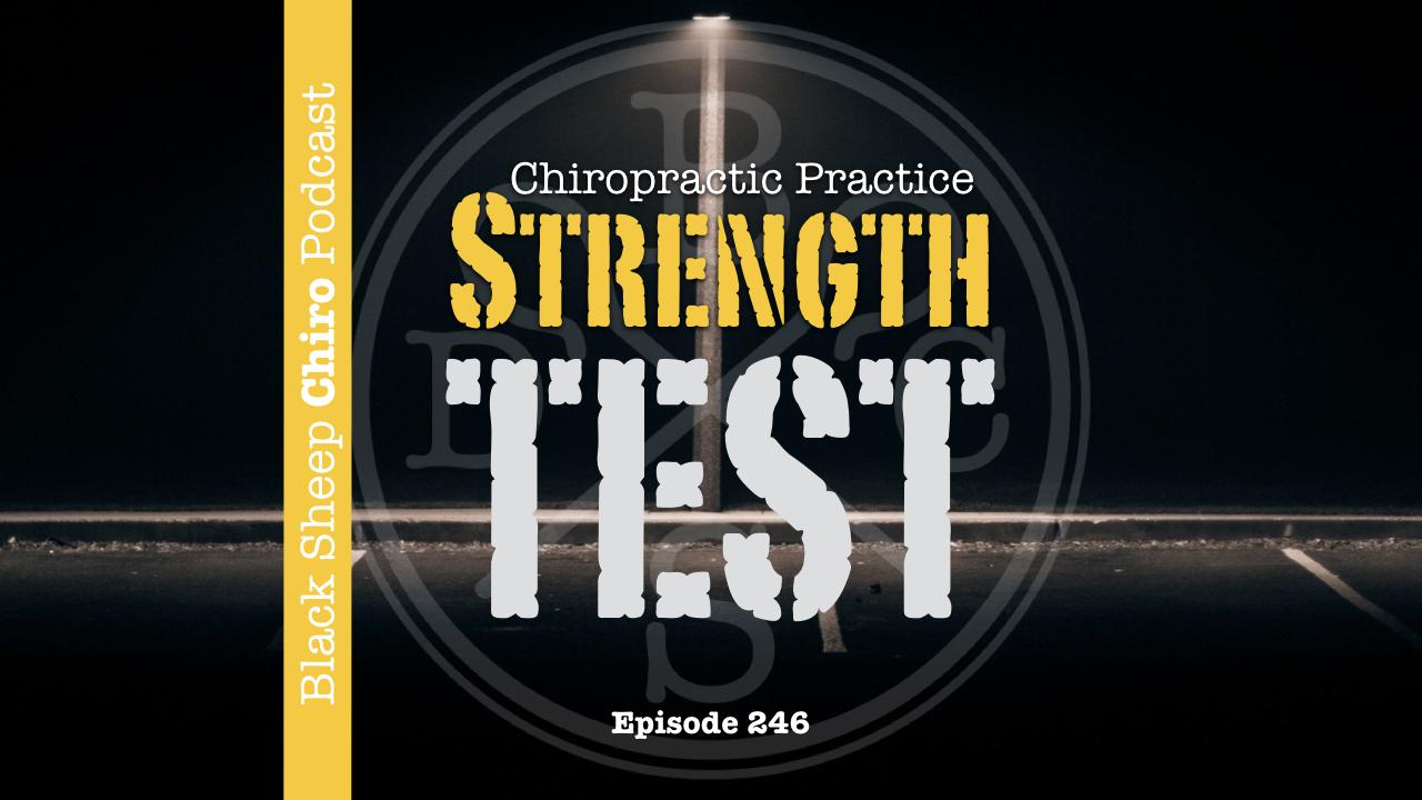chiropractic practice strength test
