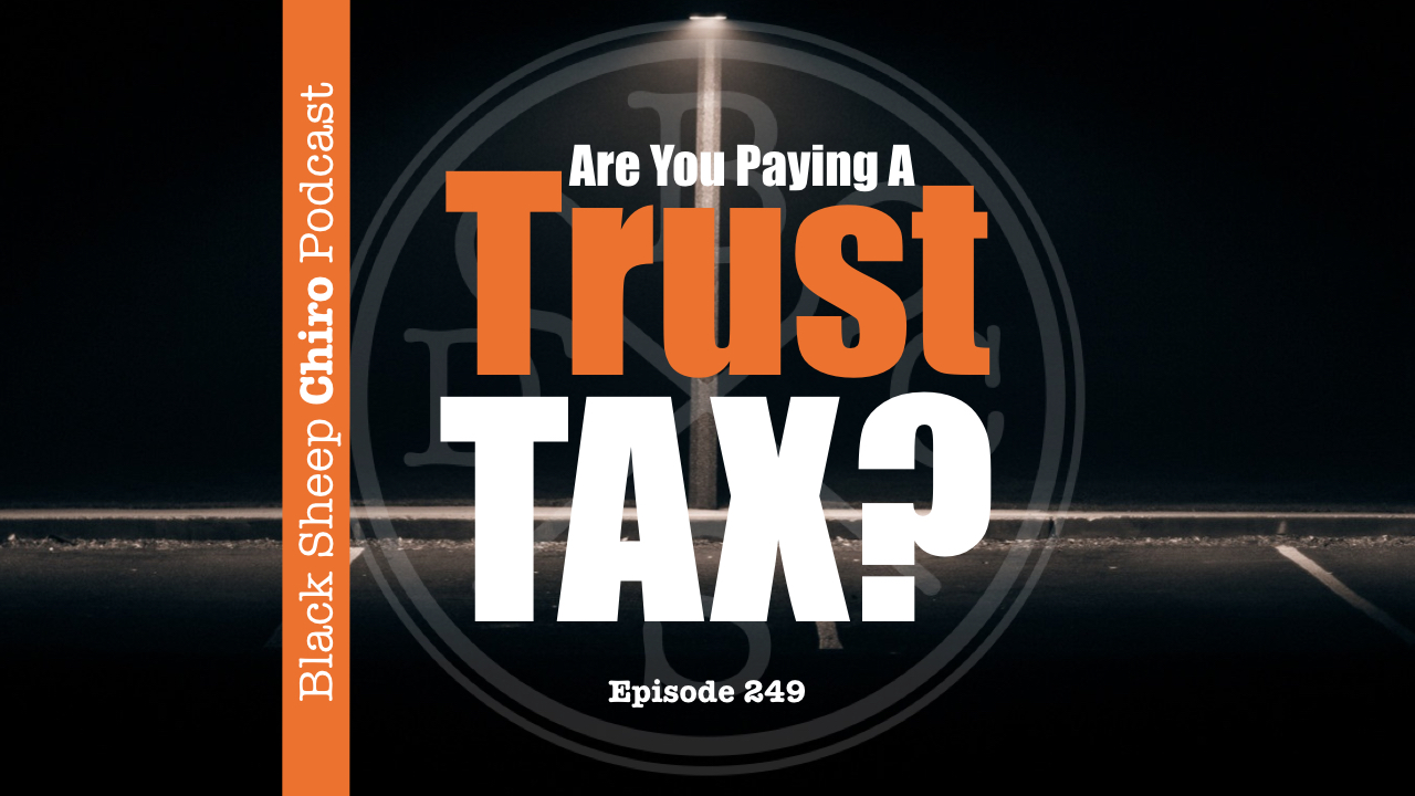 trust tax chiropractic podcast.001