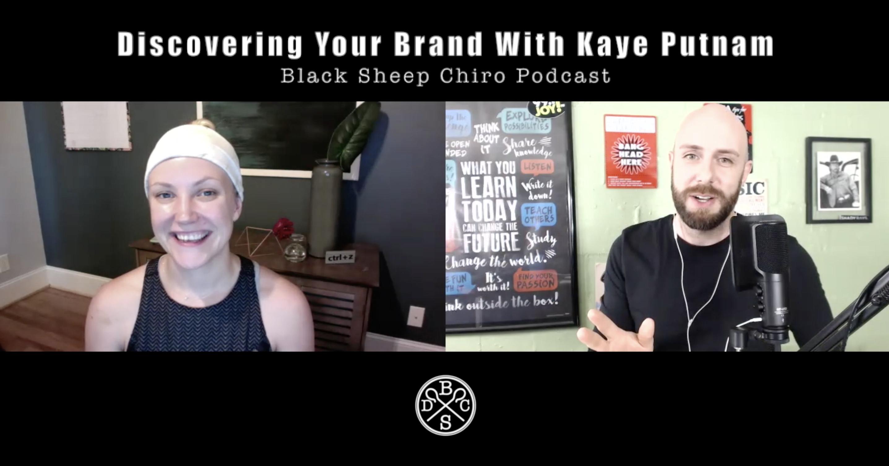 chiropractic branding podcast kaye putnam
