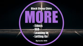 more chiropractic podcast ethics seo leaning in