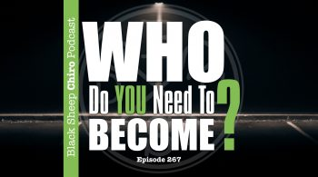 who do you need to become chiropractic podcast