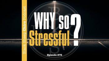 chiropractic practice stress chiropractic podcast.001