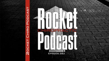 welcome rocket chiro pocast