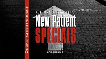 chiropractic new patient special podcast