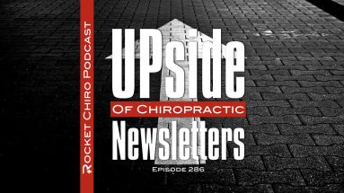 upside chiropractic newsletters podcast