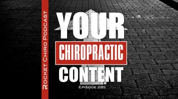 your chiropractic content podcast episode