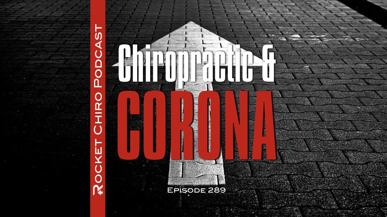 chiropractic podcast and coronavirus