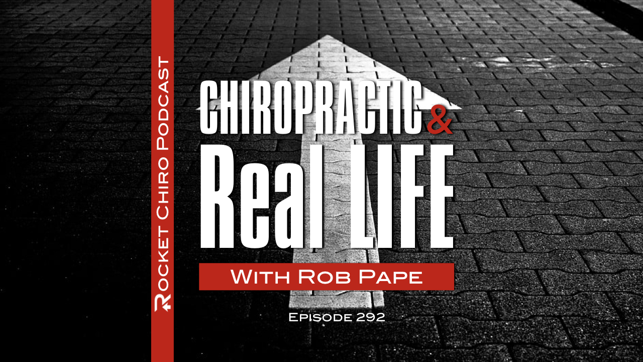 chiropractic podcast with rob pape