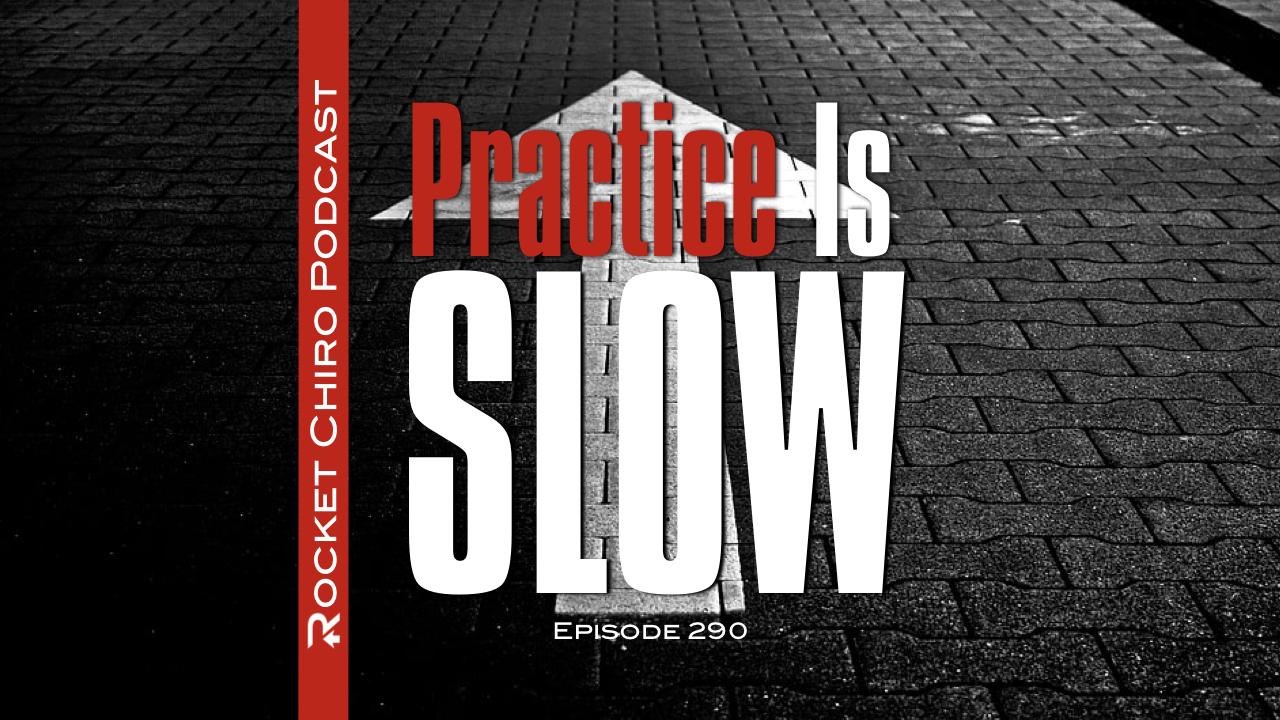 chiropractic practice is slow podcast