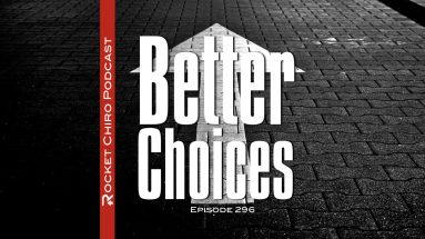better choices chiropractic podcast
