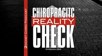 chiropractic reality check podcast