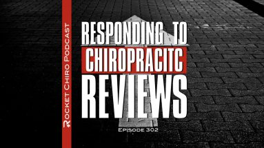 responding chiropractic reviews podcast