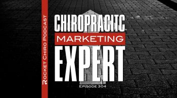 chiropractic marketing expert podcast