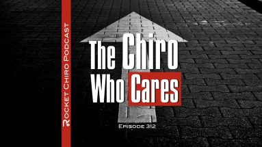 chiro who cares chiropractic podcast