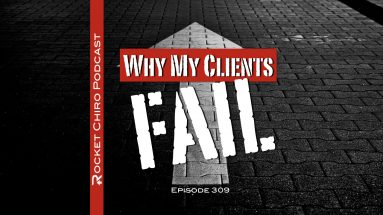 chiropractic client fail podcast