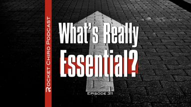 whats really essential for your chiropractic practice podcast