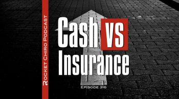 cash practice vs insurance chiropractic podcast