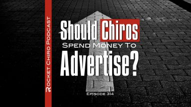 should chiropractors spend money on advertising podcast