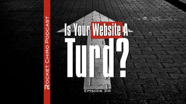 Chiropractic website podcast shiny turd