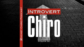 introvert chiropractor chiropractic podcast