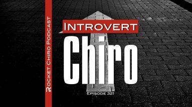 introvert chiropractor chiropractic podcast