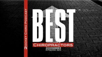 best chiropractors chiropractic podcast