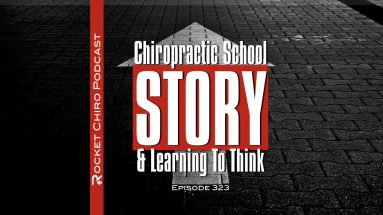 chiropractic school learning to think podcast