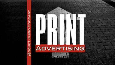 print advertising chiropractic podcast